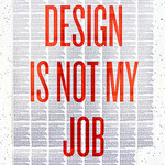 designIsNotMyJob-resized-600