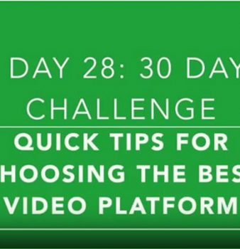 Day 28: Outside of YouTube, Your Best Options for Creating and Sharing Your Videos Online