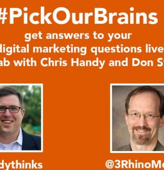 Digital Marketing #PickOurBrains with @HandyThinks @3RhinoMedia
