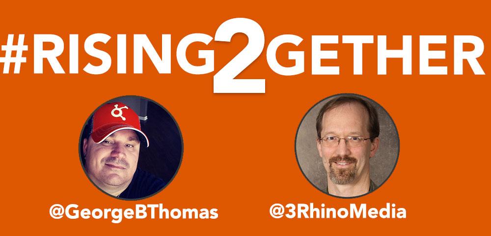#RisingTogether @GeorgeBThomas @3RhinoMedia talking B.S. = Belief Systems and Bi